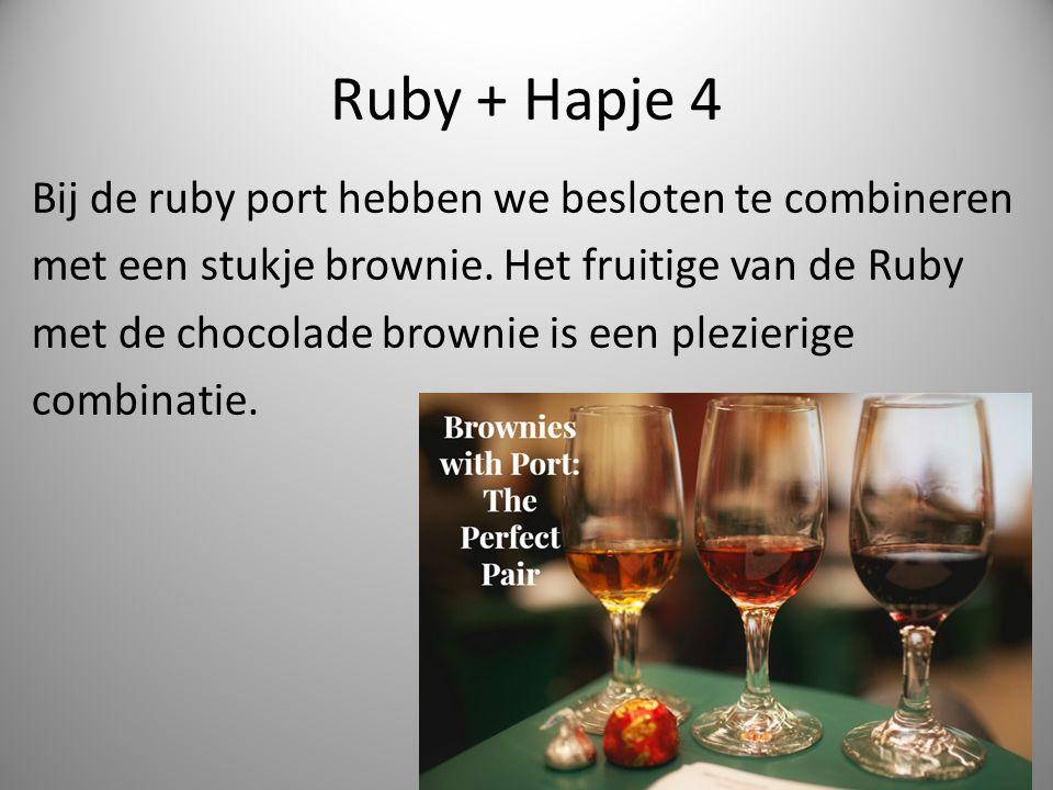 Ruby + Hapje 4 Bij de ruby port hebben we besloten te combineren met een stukje brownie.