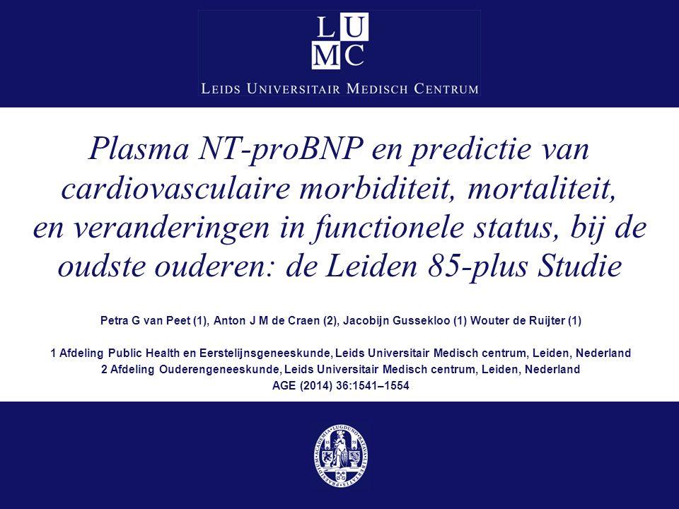 Resultaten: functionele status MMSE, ADL (GARS), Cantril, GDS Drie groepen: geslachtsafhankelijke tertielen van NT-proBNP Linear Mixed Models 10-2-201613