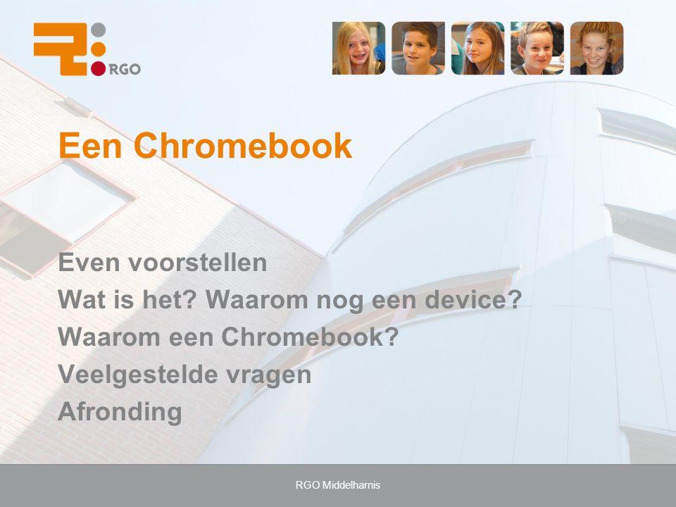 RGO Middelharnis Een Chromebook Even voorstellen Wat is het.
