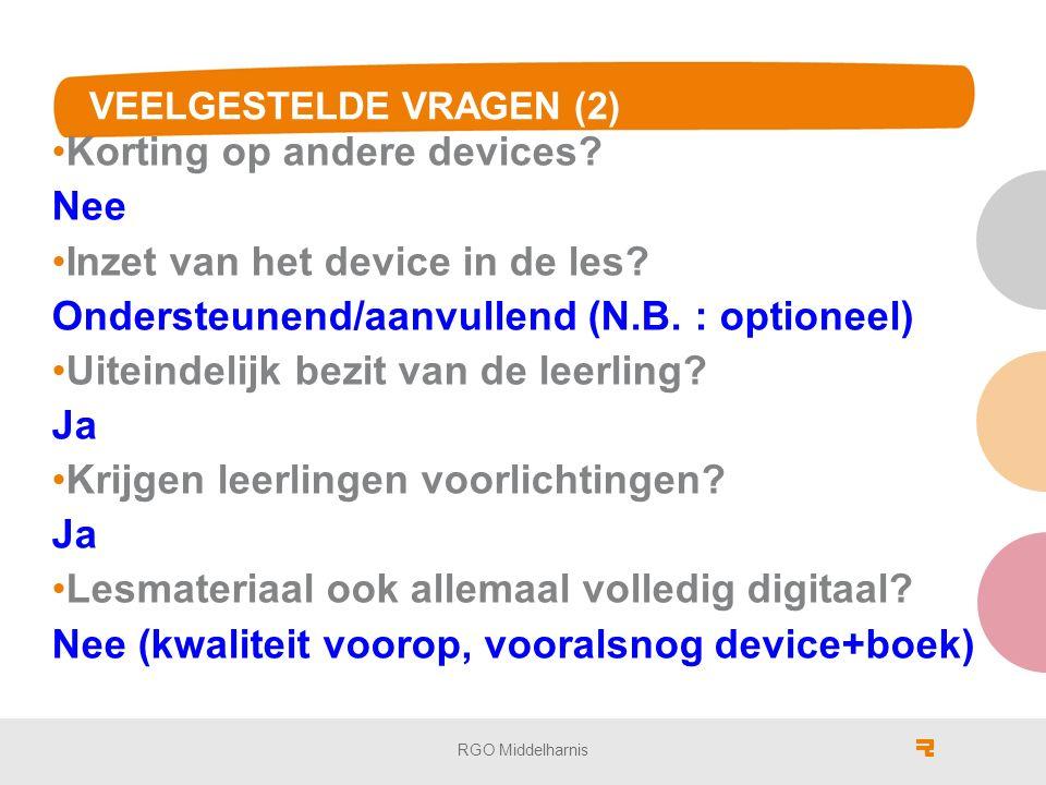 VEELGESTELDE VRAGEN (2) Korting op andere devices.
