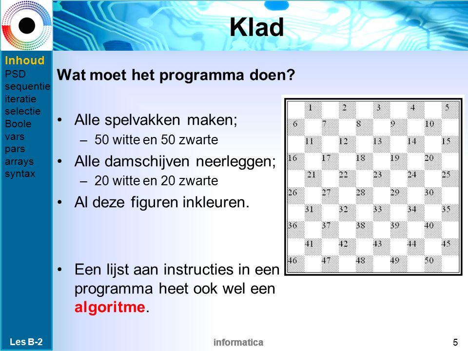 informatica Klad Wat moet het programma doen.