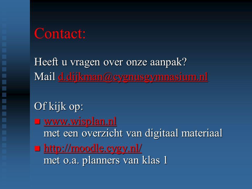 Contact: Heeft u vragen over onze aanpak.