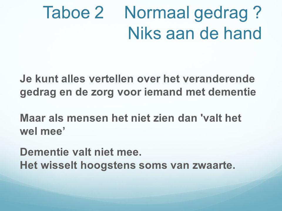 Taboe 2 Normaal gedrag .