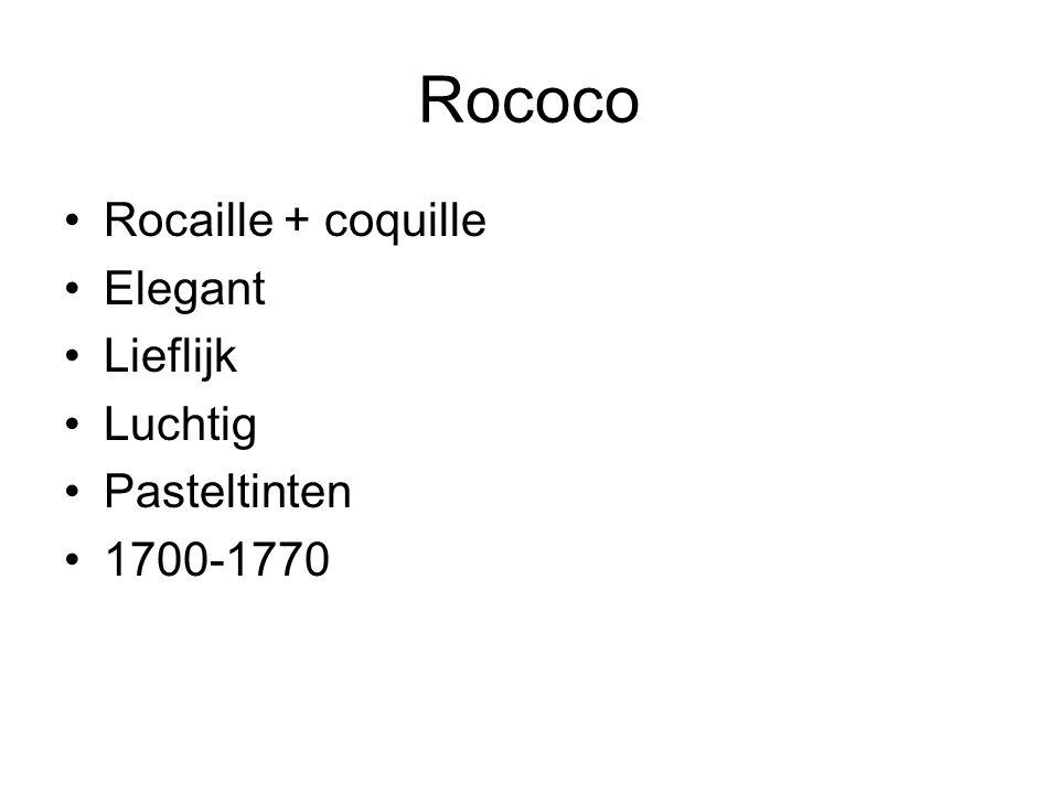 Rococo Rocaille + coquille Elegant Lieflijk Luchtig Pasteltinten 1700-1770