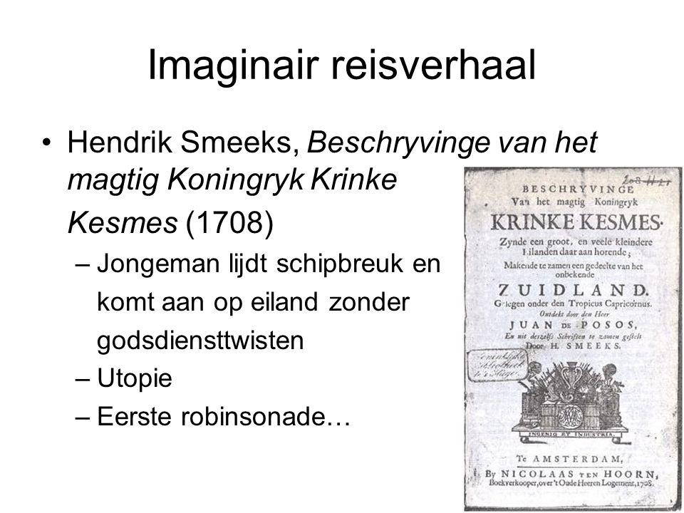 Imaginair reisverhaal Hendrik Smeeks, Beschryvinge van het magtig Koningryk Krinke Kesmes (1708) –Jongeman lijdt schipbreuk en komt aan op eiland zond