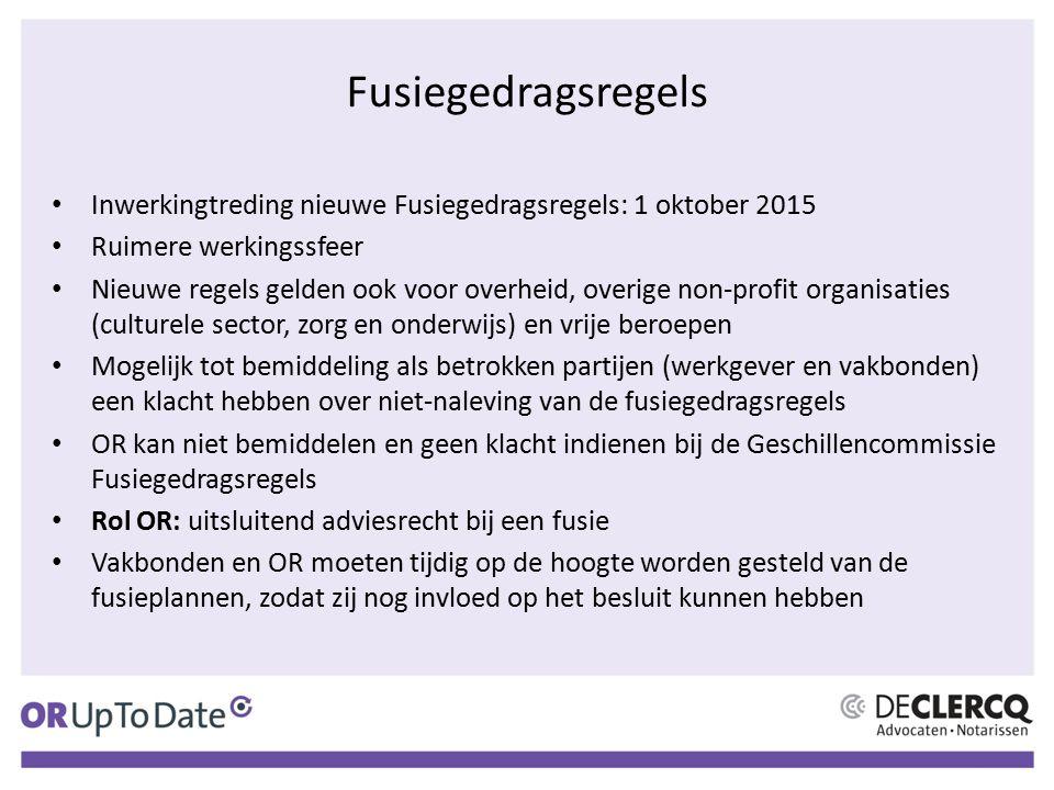Fusiegedragsregels Inwerkingtreding nieuwe Fusiegedragsregels: 1 oktober 2015 Ruimere werkingssfeer Nieuwe regels gelden ook voor overheid, overige no