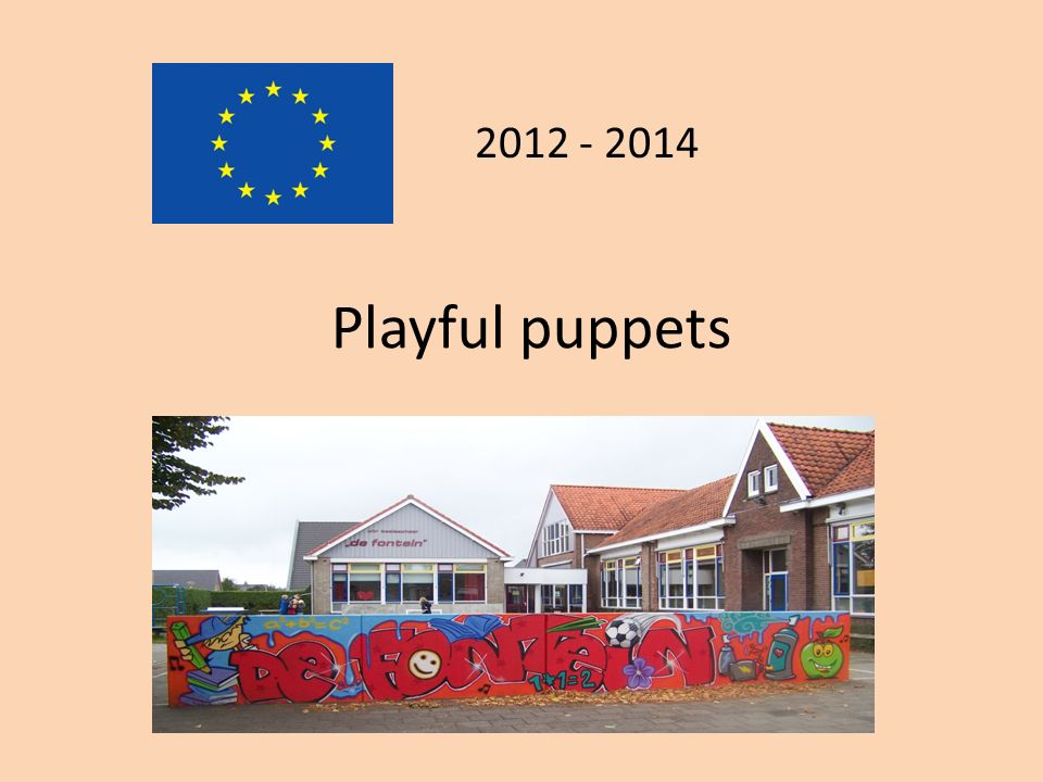 By participating in this international project, we are much more focused on the use of puppets.