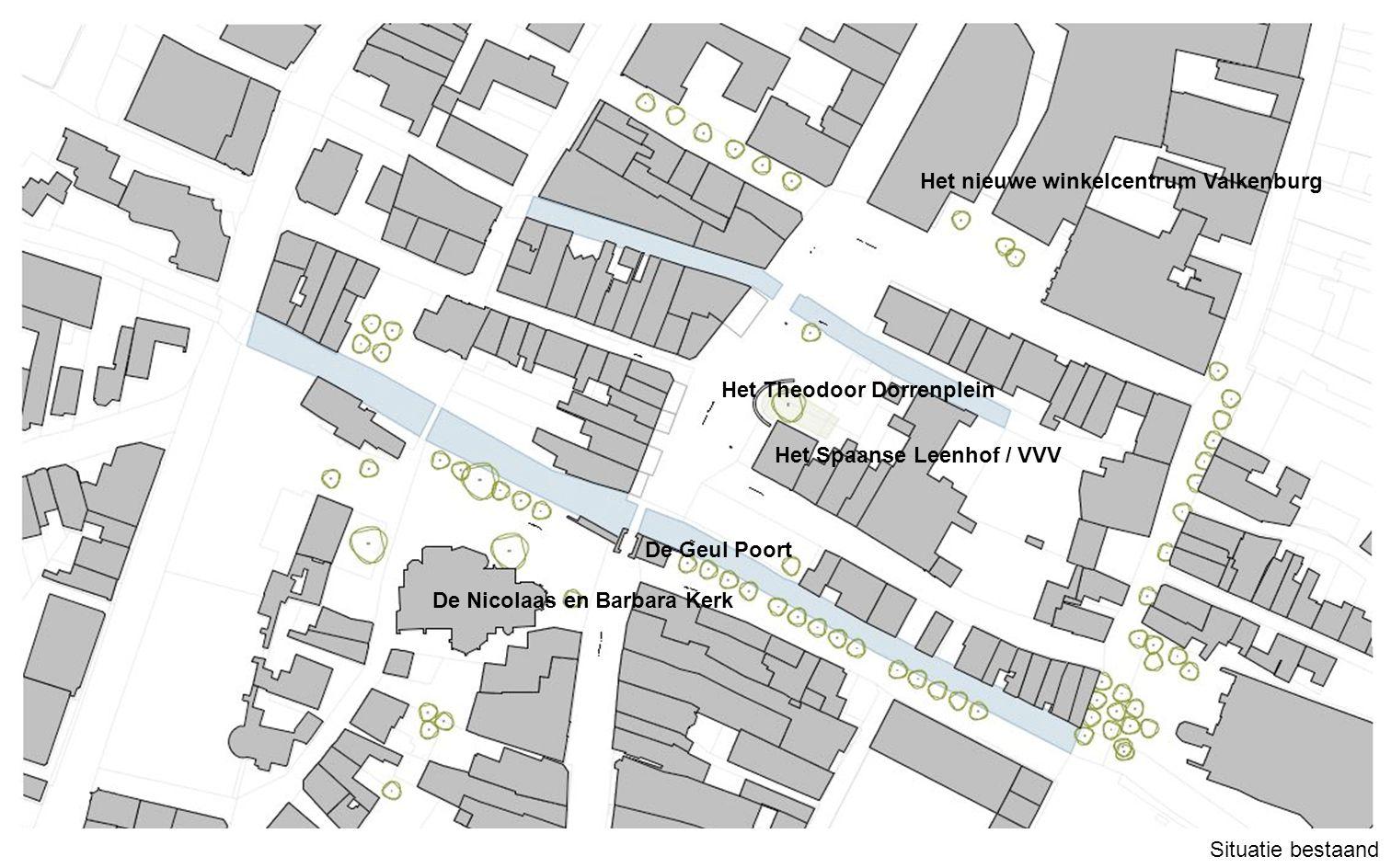 Situatie bestaand De Nicolaas en Barbara Kerk Het Theodoor Dorrenplein De Geul Poort Het Spaanse Leenhof / VVV Het nieuwe winkelcentrum Valkenburg