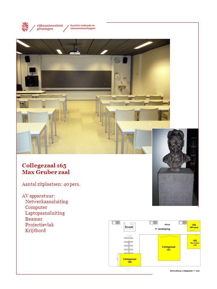 Collegezaal 165 Max Gruber zaal Aantal zitplaatsen: 40 pers.