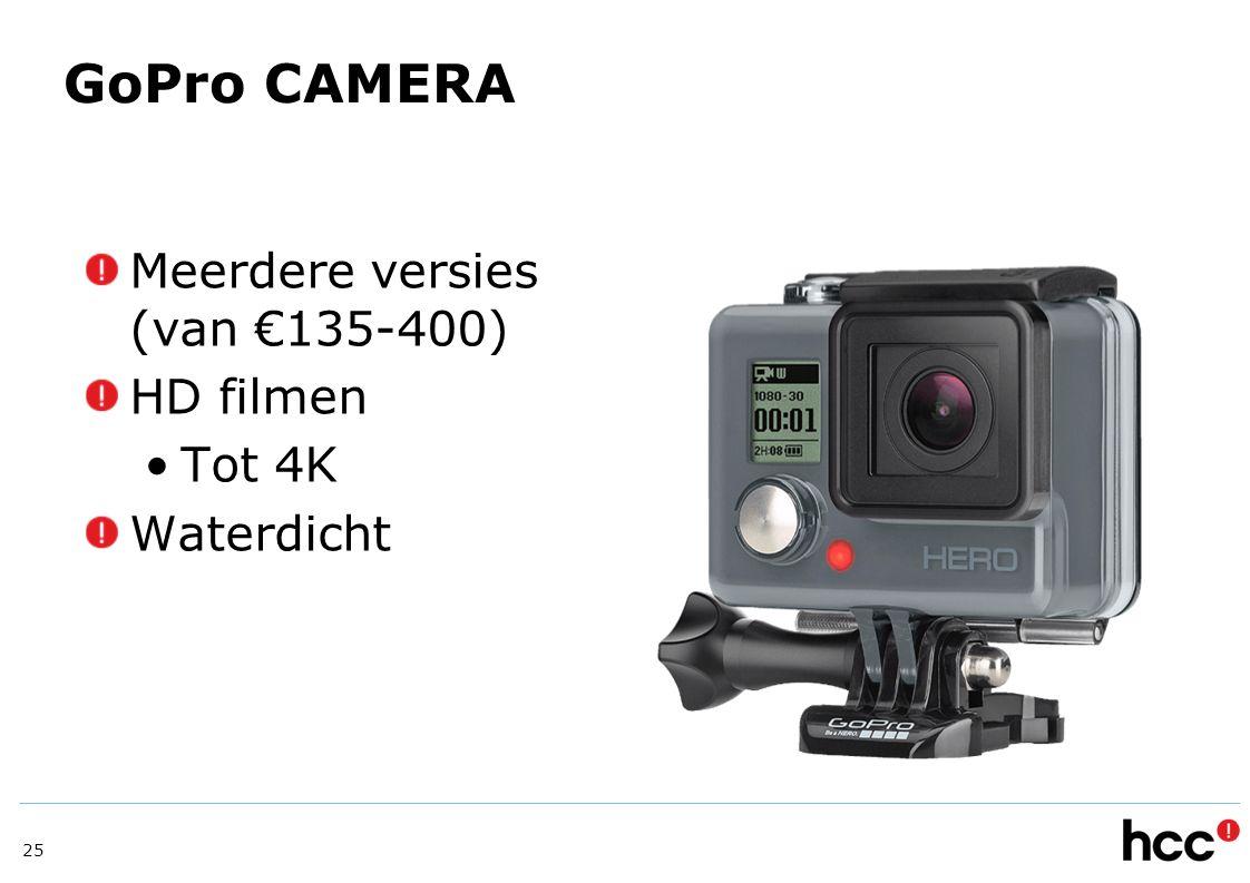 GoPro CAMERA Meerdere versies (van €135-400) HD filmen Tot 4K Waterdicht 25