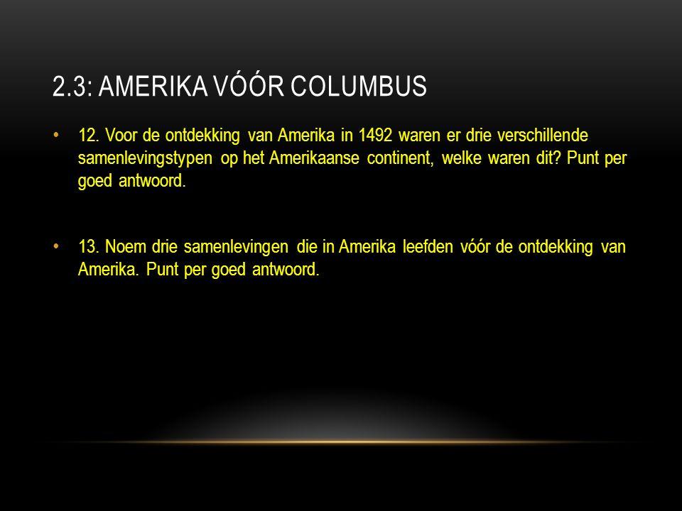 2.3: AMERIKA VÓÓR COLUMBUS 12.