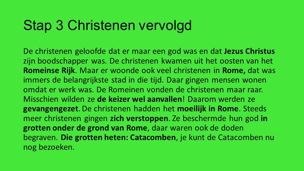 Stap 4 Constantijn droomt Constantijn moest vaak oorlog voeren.