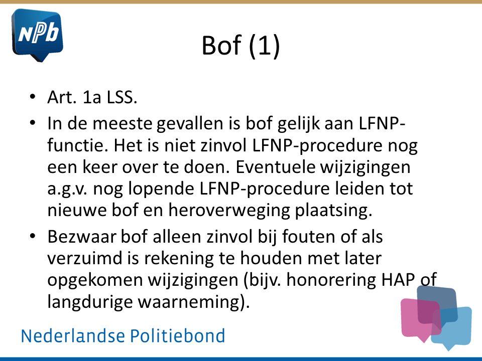 Bof (1) Art.1a LSS. In de meeste gevallen is bof gelijk aan LFNP- functie.