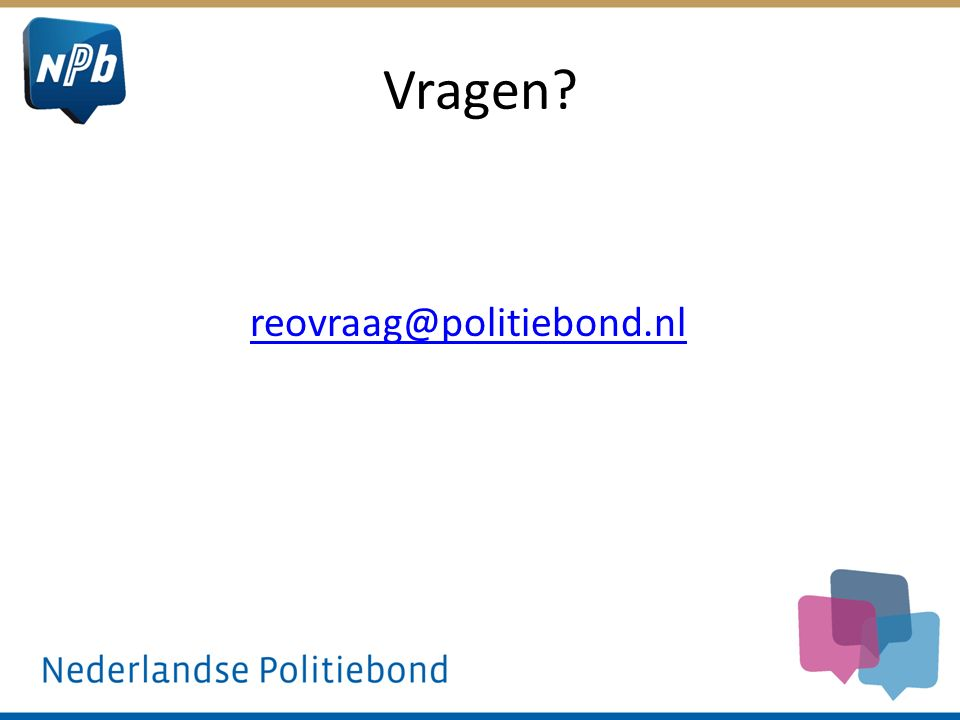 Vragen? reovraag@politiebond.nl