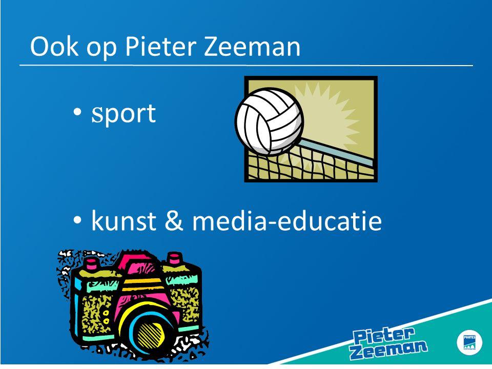 Ook op Pieter Zeeman s port kunst & media-educatie