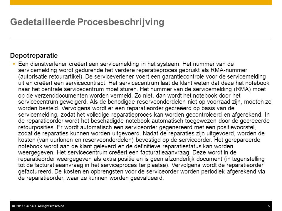 ©2011 SAP AG.All rights reserved.6 Procesflowdiagram Depotreparatie Magazijn- medew.