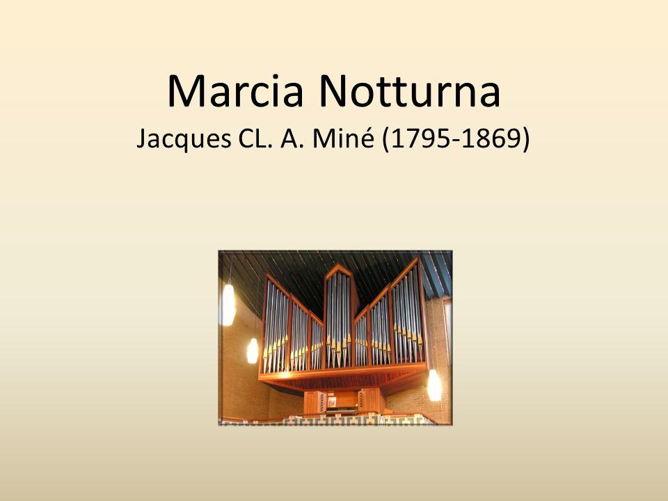 Marcia Notturna Jacques CL. A. Miné (1795-1869)