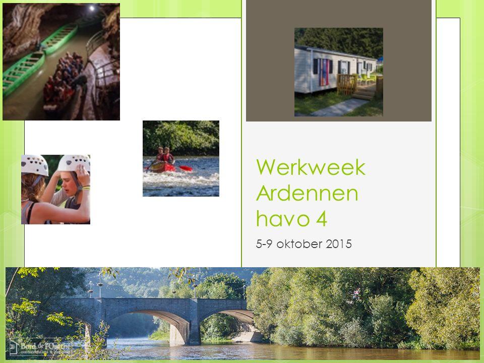 Werkweek Ardennen havo 4 5-9 oktober 2015