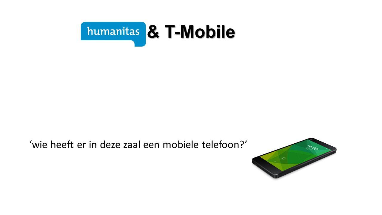 & T-Mobile 'wie heeft er in deze zaal een mobiele telefoon '