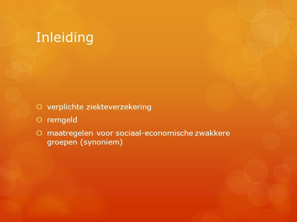 Inleiding  verplichte ziekteverzekering  remgeld  maatregelen voor sociaal-economische zwakkere groepen (synoniem)