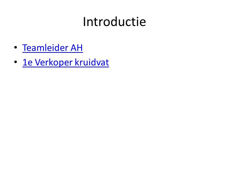 Introductie Teamleider AH 1e Verkoper kruidvat