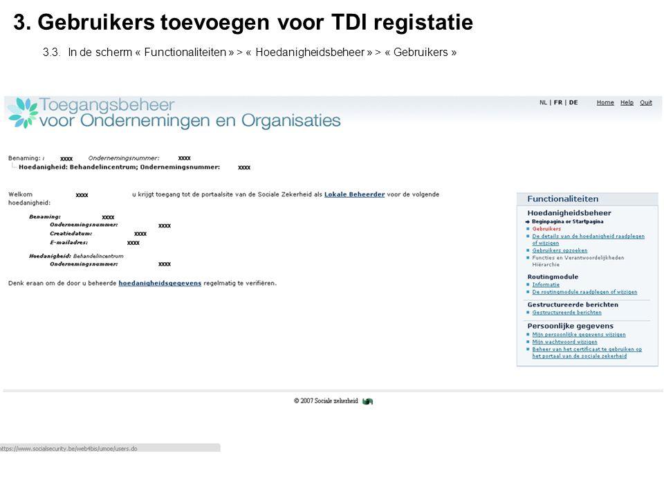 3. Gebruikers toevoegen voor TDI registatie 3.3.