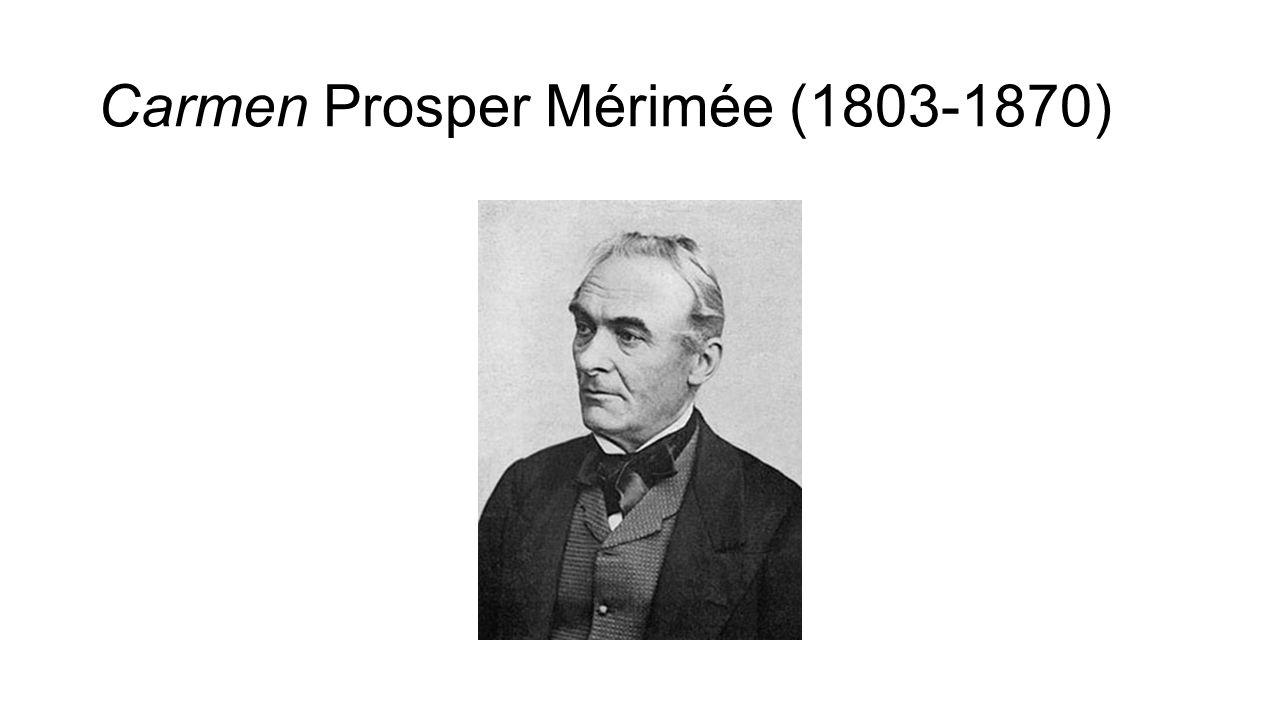 Carmen Prosper Mérimée (1803-1870)