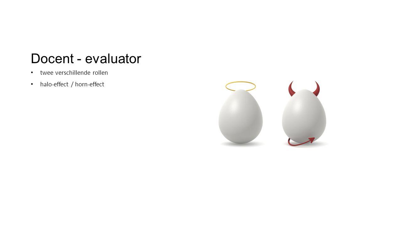 Docent - evaluator twee verschillende rollen halo-effect / horn-effect