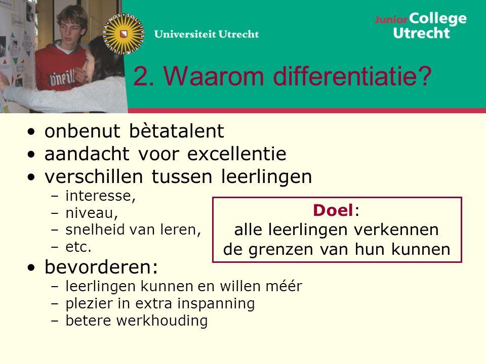 2. Waarom differentiatie.