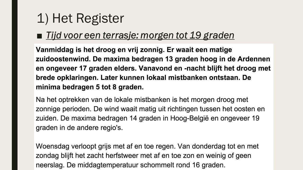 ■Tijd voor een terrasje: morgen tot 19 graden 1) Het Register