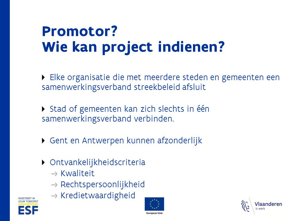 Promotor.Wie kan project indienen.
