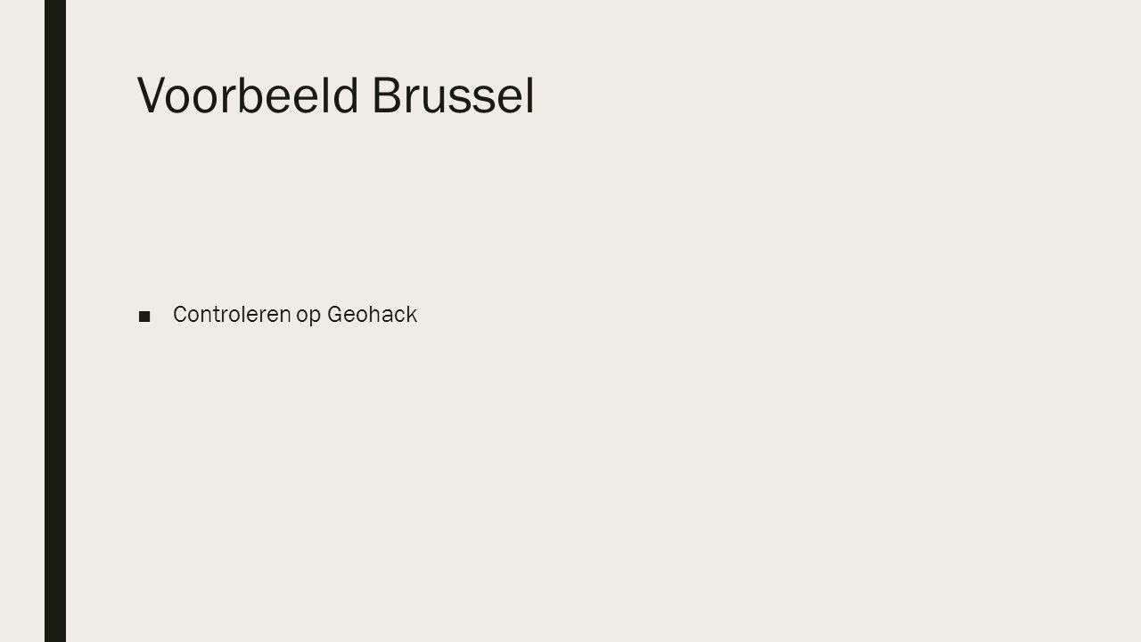 Voorbeeld Brussel ■Controleren op Geohack