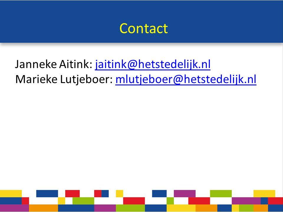 Contact Janneke Aitink: jaitink@hetstedelijk.nljaitink@hetstedelijk.nl Marieke Lutjeboer: mlutjeboer@hetstedelijk.nlmlutjeboer@hetstedelijk.nl