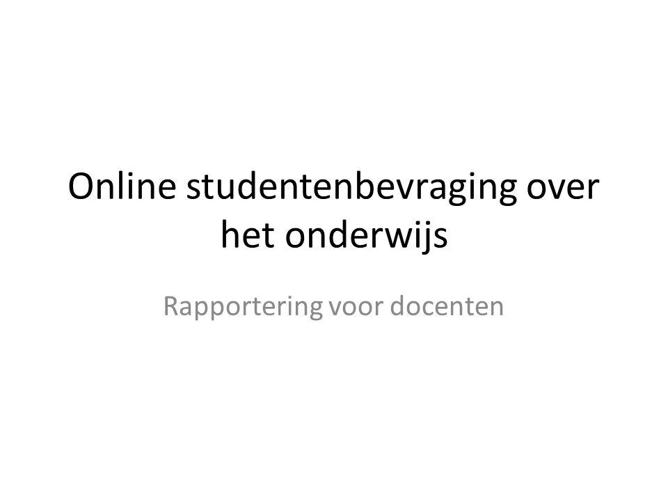 Online studentenbevraging over het onderwijs Rapportering voor docenten