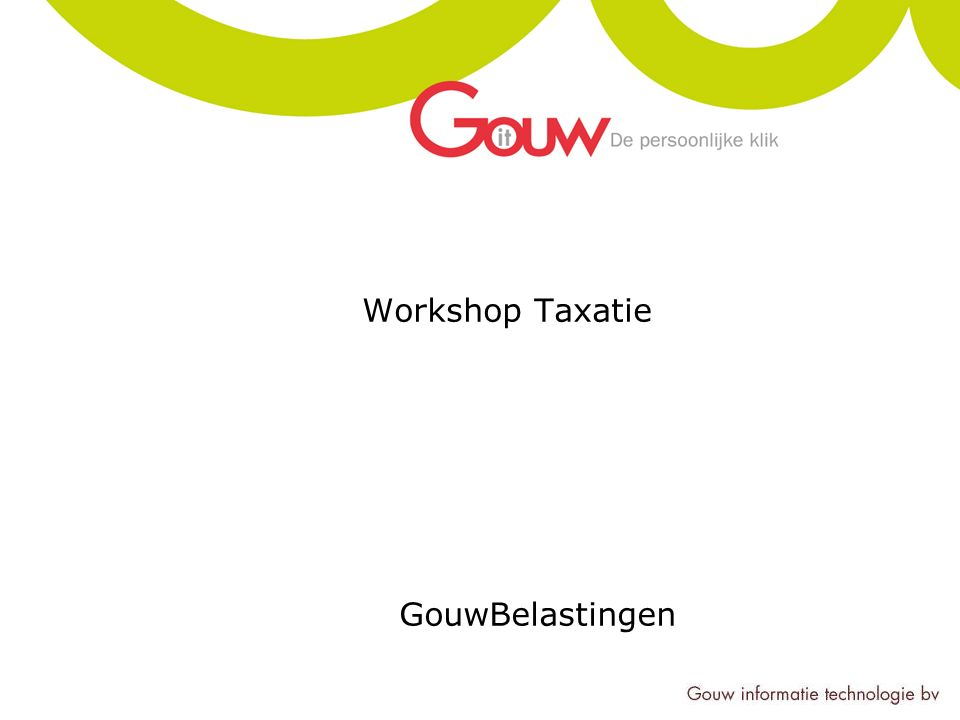 Workshop Taxatie GouwBelastingen