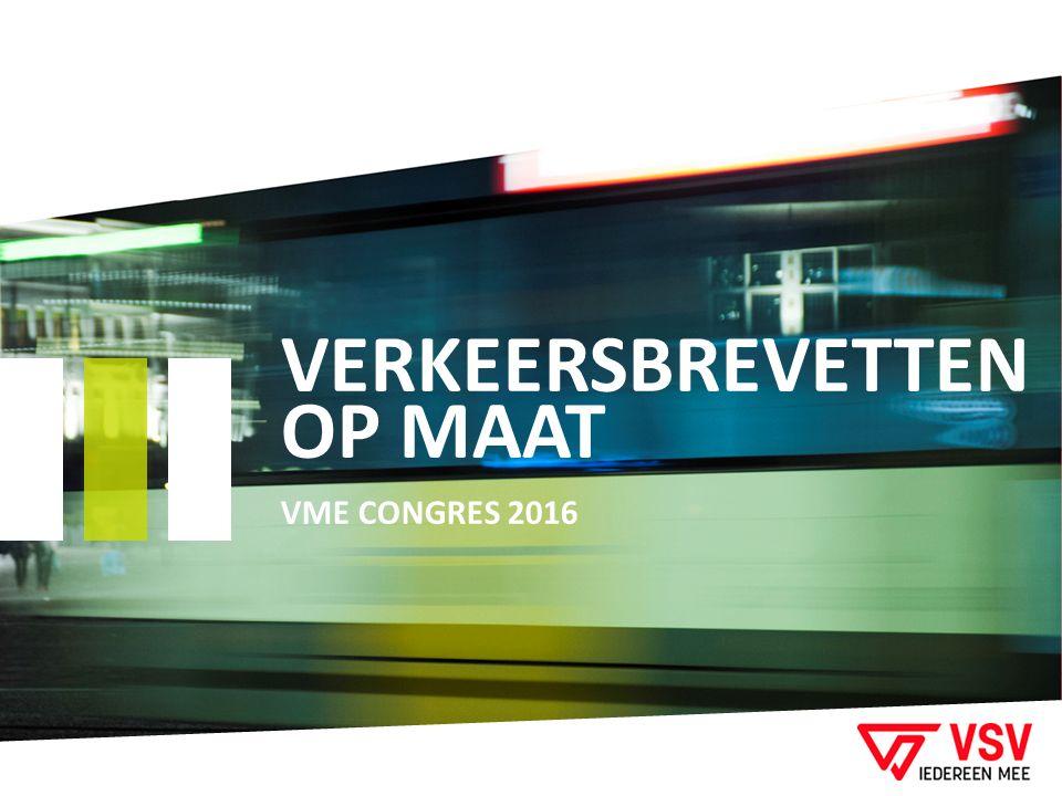 VERKEERSBREVETTEN OP MAAT VME CONGRES 2016