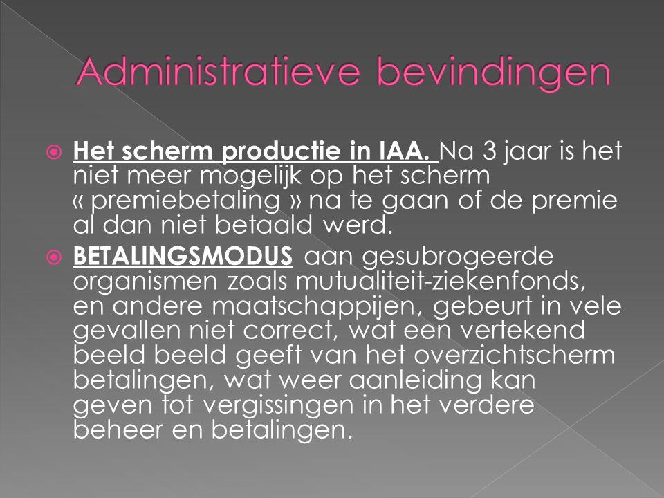  Het scherm productie in IAA.