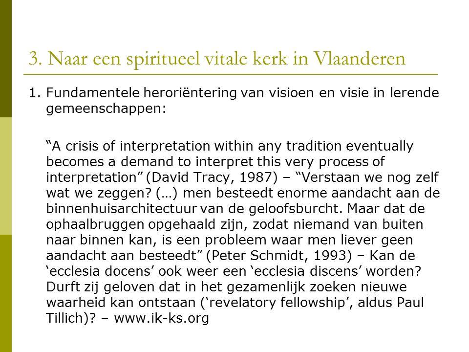 3. Naar een spiritueel vitale kerk in Vlaanderen 1.