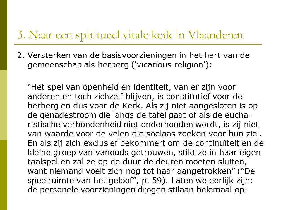 3. Naar een spiritueel vitale kerk in Vlaanderen 2.