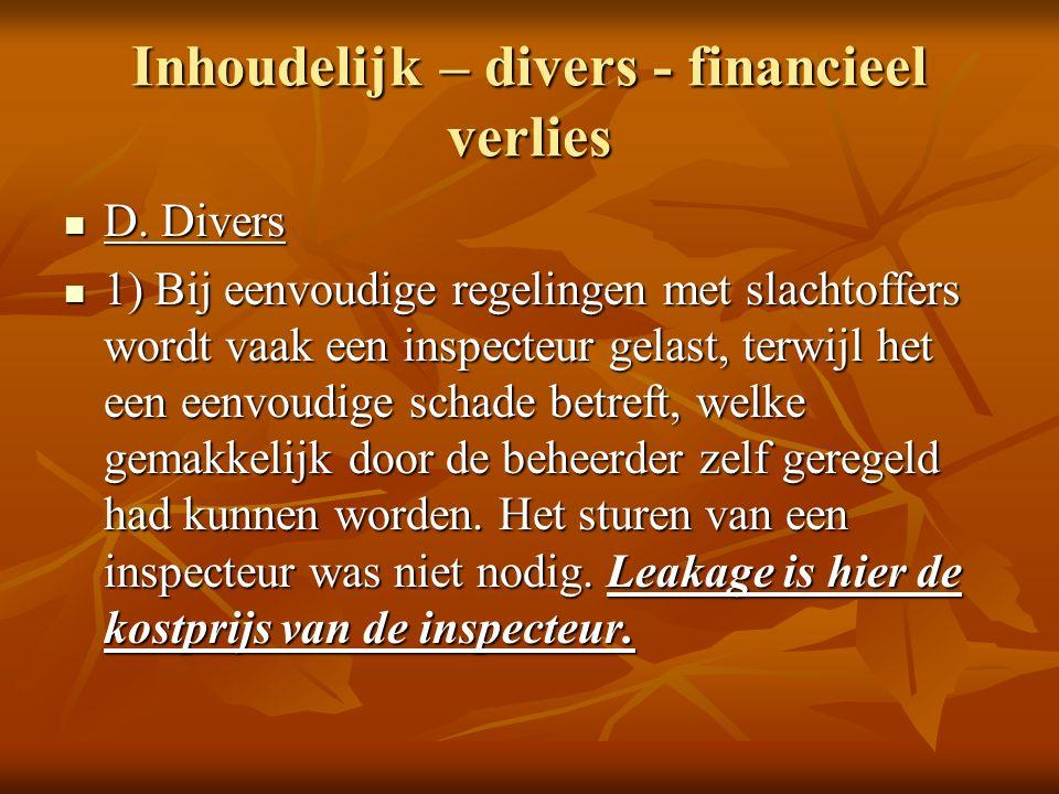 Inhoudelijk – divers - financieel verlies D. Divers D.