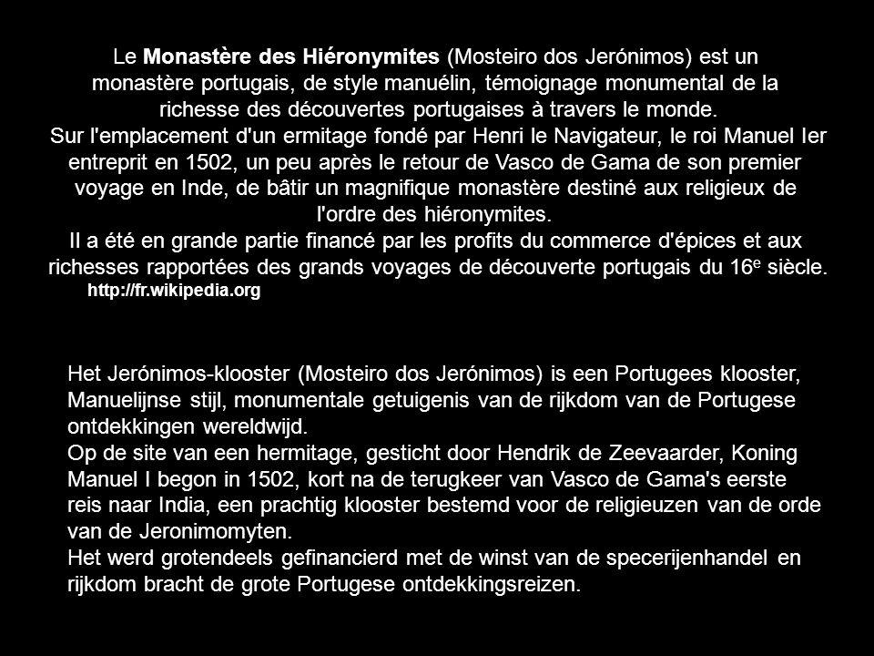 Splendeur du Portugal - Volet n°1 Le monumental Monastère des Hiéronymites ou le Monastère de Jéronimos (Lisbonne)