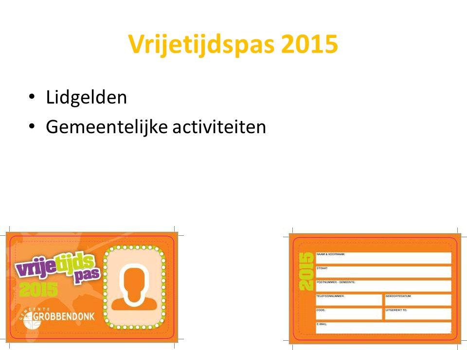 Vrijetijdspas 2015 Lidgelden Gemeentelijke activiteiten