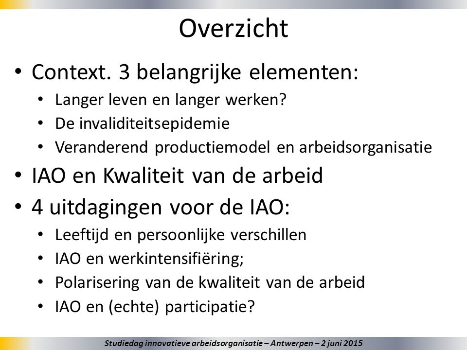 Innovatieve arbeidsorganisatie 23 +/- het model van de Sociotechniek; Een definitie: – Workplace innovations are strategically induced and participatory adopted changes in an organisation's practice of managing, organising and deploying human and non-human resources that lead to simultaneously improved organisational performance and improved quality of working life. (Pot, Dhondt, and Oeij, 2012) Wat is het doel.