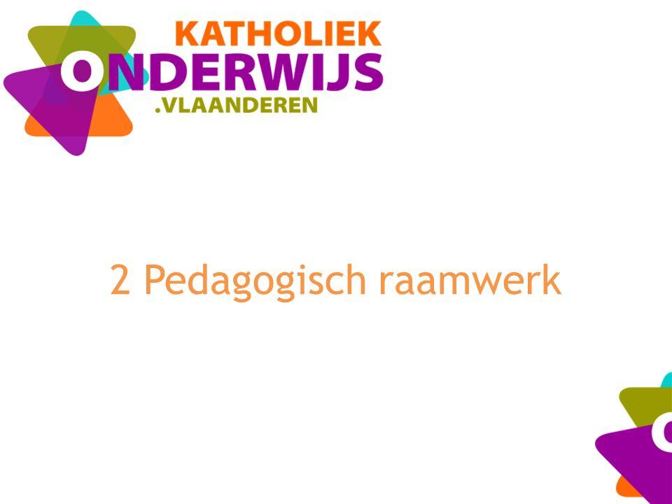 2 Pedagogisch raamwerk