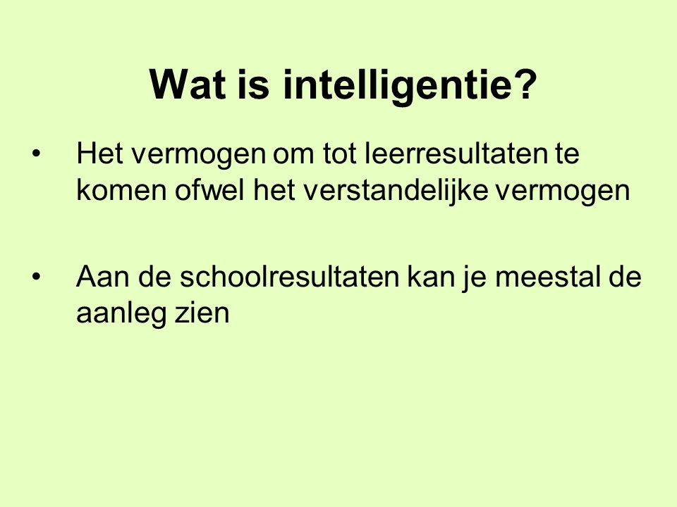 Wat is intelligentie.