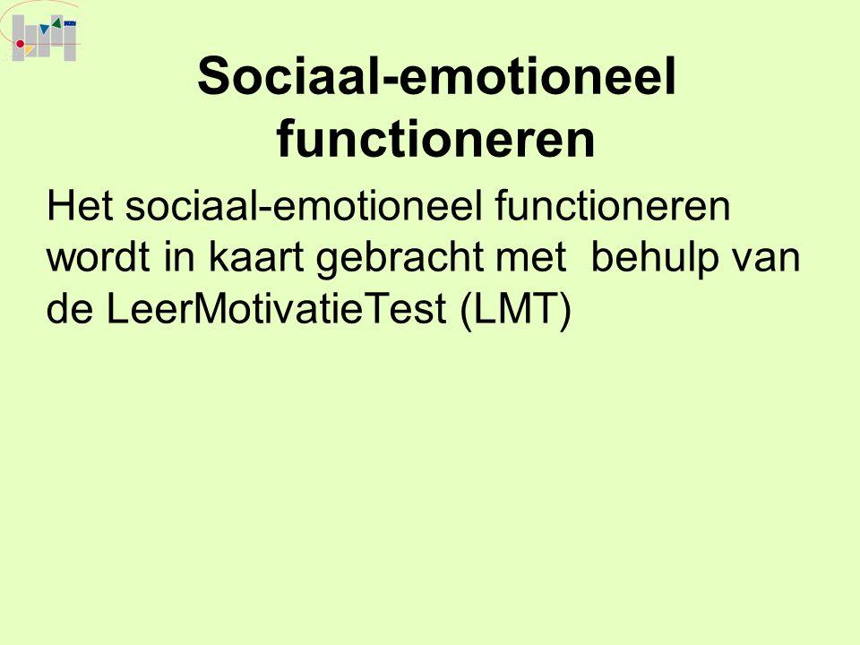 Sociaal-emotioneel functioneren Het sociaal-emotioneel functioneren wordt in kaart gebracht met behulp van de LeerMotivatieTest (LMT)