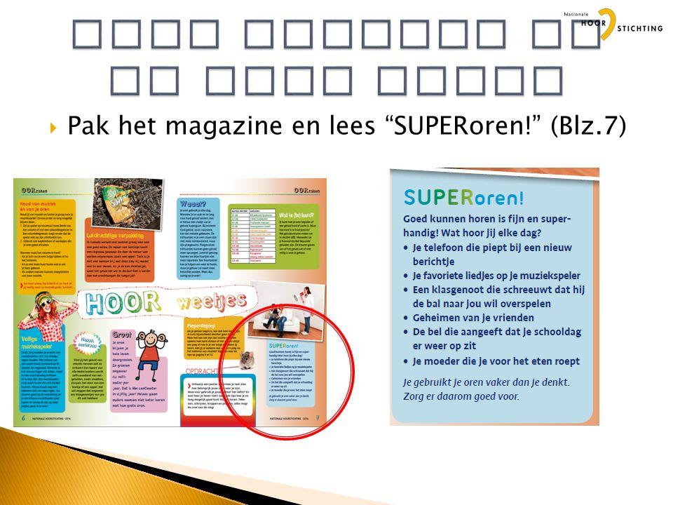 """ Pak het magazine en lees """"SUPERoren!"""" (Blz.7)"""