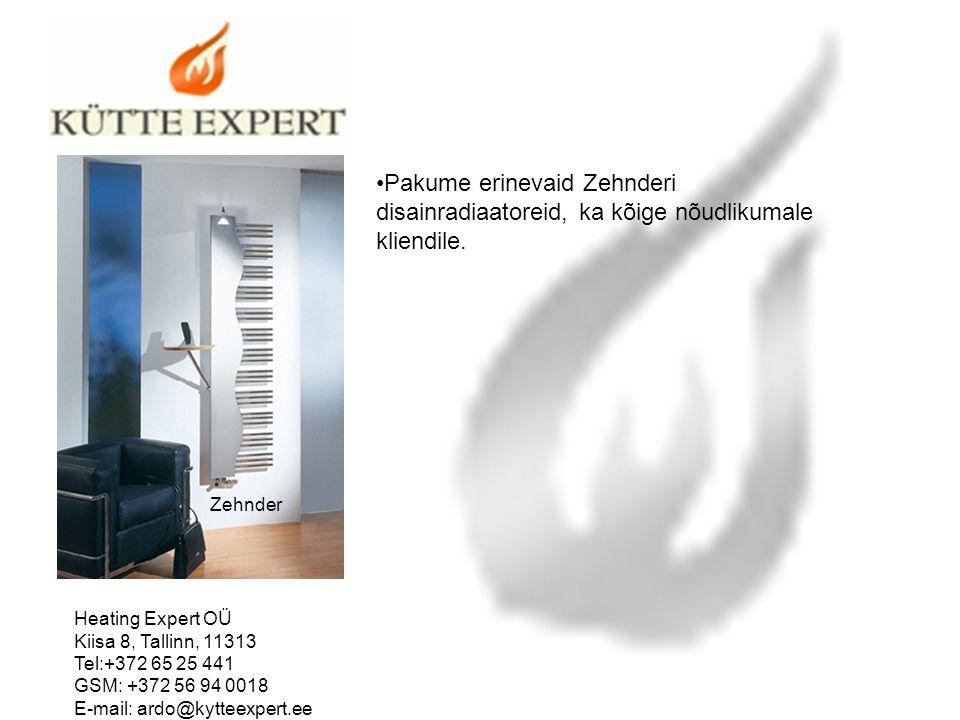 Zehnder Pakume erinevaid Zehnderi disainradiaatoreid, ka kõige nõudlikumale kliendile. Heating Expert OÜ Kiisa 8, Tallinn, 11313 Tel:+372 65 25 441 GS