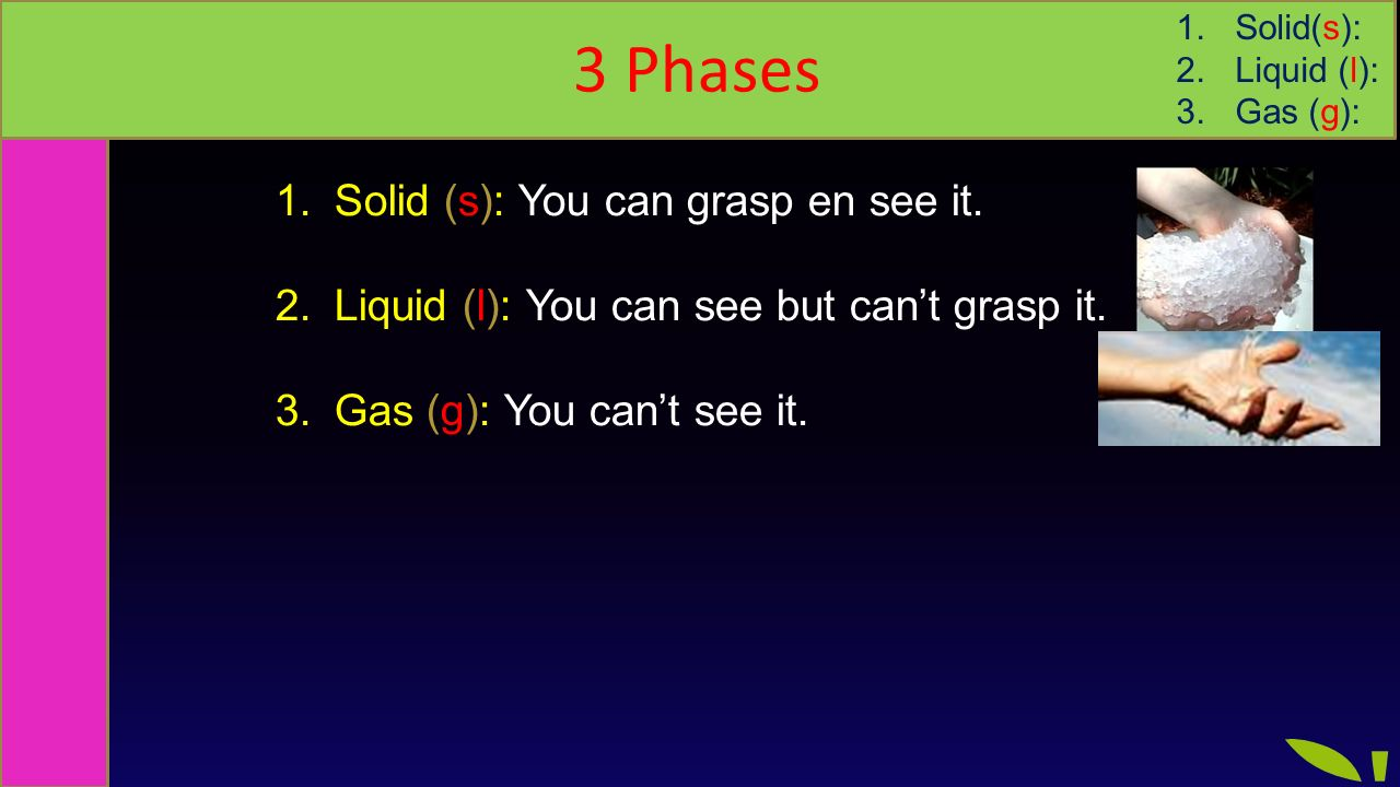 Phases / states of matter
