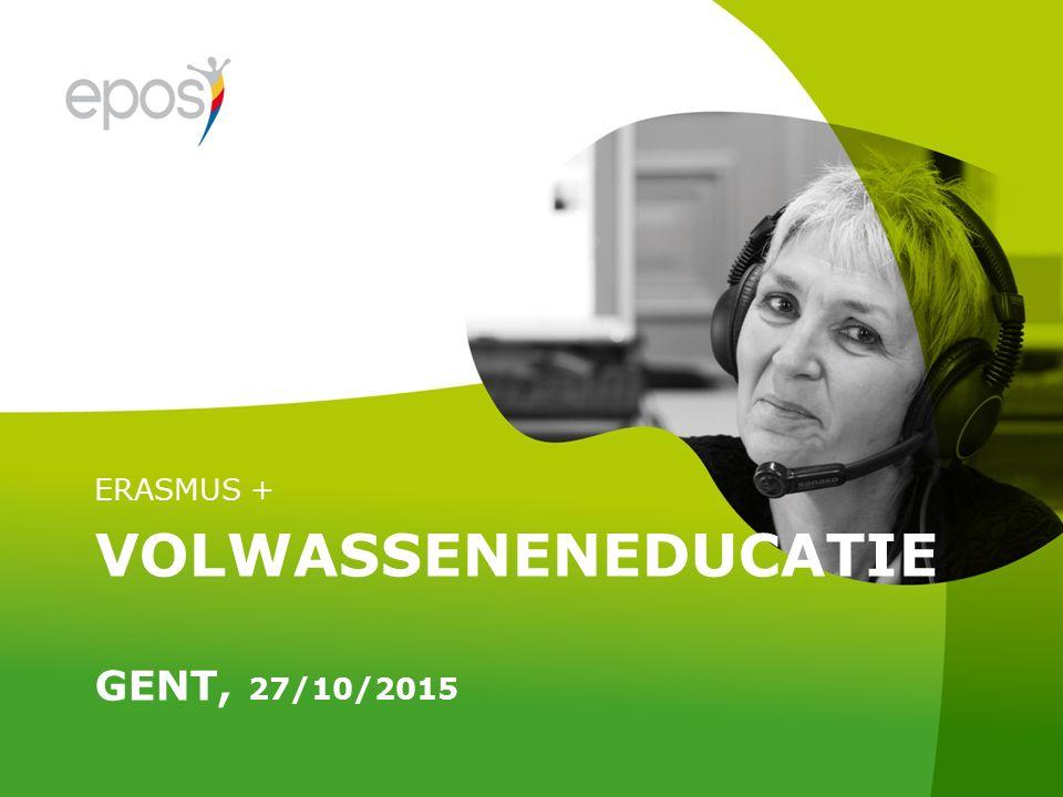 VOLWASSENENEDUCATIE GENT, 27/10/2015 ERASMUS +